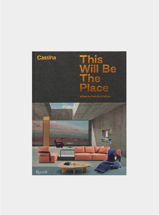Cassina: This Will Be The Place Book