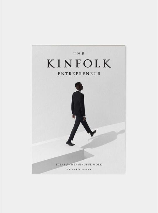 The Kinfolk: Entrepreneur Book
