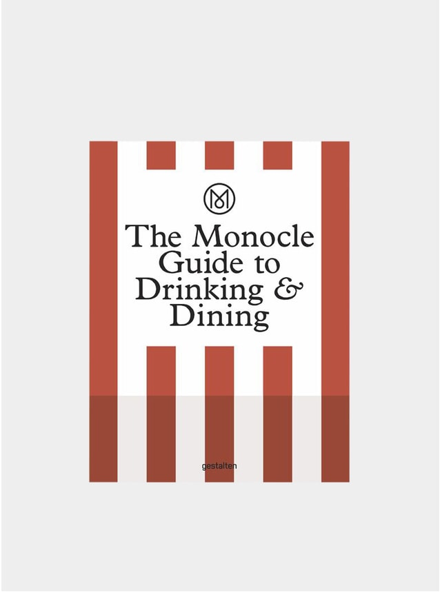 The Monocle Guide To Drinking & Dining Book