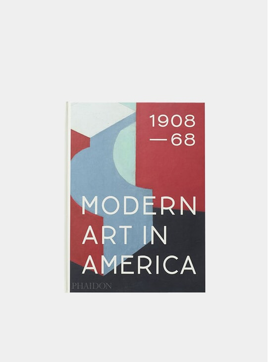 Modern Art in America 1908–68 Book