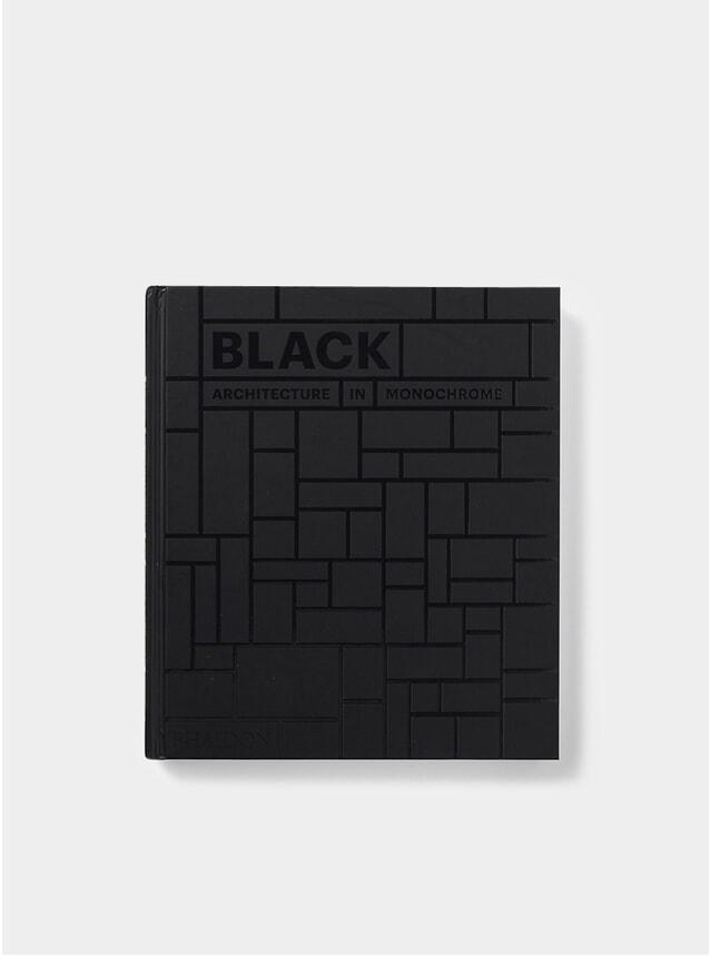 Black: Architecture in Monochrome Book