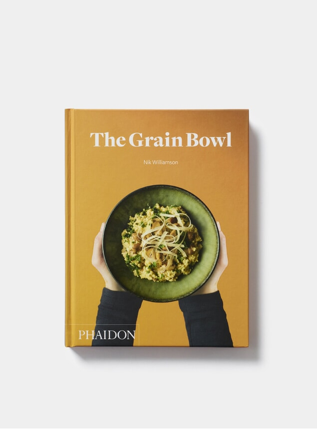 The Grain Bowl Cookbook