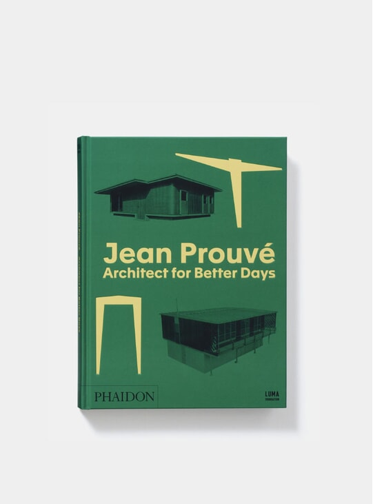 Jean Prouve Architect for Better Days Book