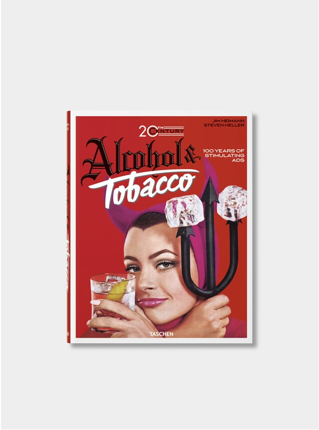 Jim Jeimann. 20th Century Alcohol & Tobacco Ads