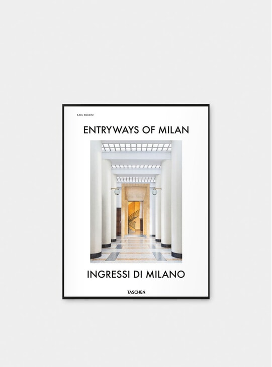 Entryways of Milan - Ingressi di Milano Book