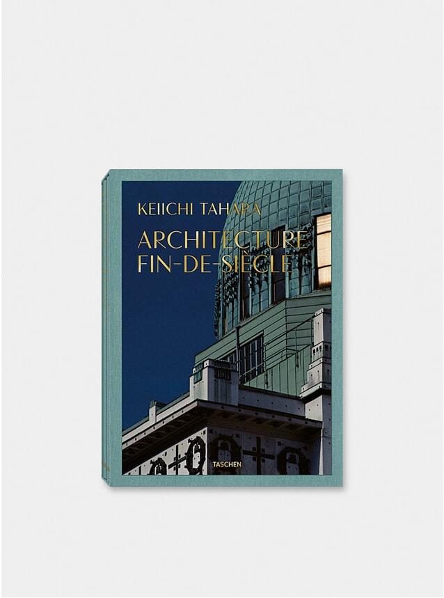 Keiichi Tahara: Architecture Fin-de-Siècle Book