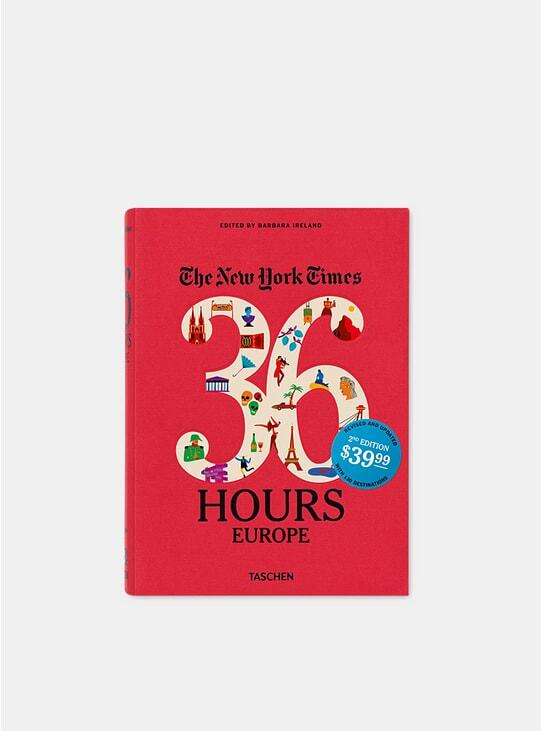 NYT Explorer: 36 Hours Europe Book